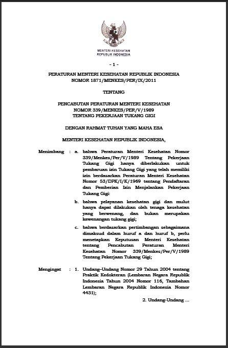 Permenkes RI Nomor 1871/MENKES/PER/IX/2011 tentang Pencabutan Peraturan Menteri Kesehatan Nomor 339/MENKES/PER/V/1989 tentang Pekerjaan Tukang Gigi