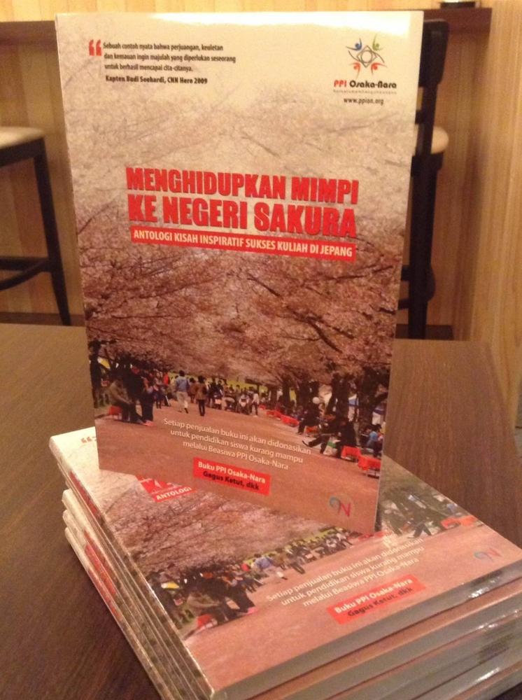 Menghidupkan Mimpi ke Negeri Sakura; Menembus Batas, Menerabas Aral, Meraih Cita
