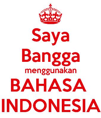 Melestarikan Budaya Bangga Berbahasa Indonesia