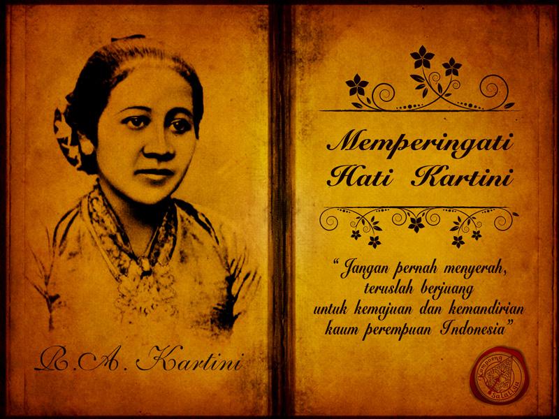 Belajar dari R.A. Kartini, Pejuang Wanita di Masa Ini